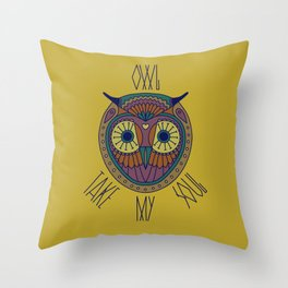 "Owl Head with humorous lettering ""OWL TAKE MY SOUL"" Throw Pillow"