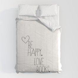 Be happy...love books Comforters