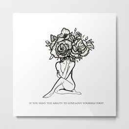 Love yourself first Metal Print