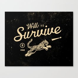 Will To Survive Canvas Print