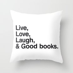 Live Love Laugh and Good Books Throw Pillow