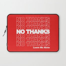 NO THANKS // Leave Me Alone (red) Laptop Sleeve