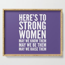 Here's to Strong Women (Ultra Violet) Serving Tray
