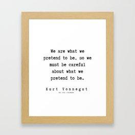 1  | Kurt Vonnegut Quotes | 191006 Framed Art Print
