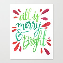 All is Merry and Bright Canvas Print