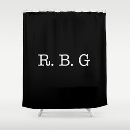 RBG - Ruth Bader Ginsburg Shower Curtain