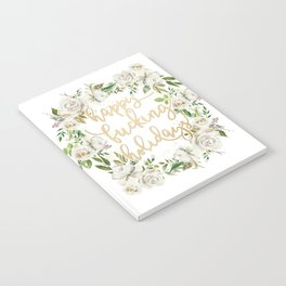 Happy fucking holidays with white flowers Notebook