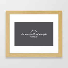 In Pursuit Of Magic - Gray Framed Art Print
