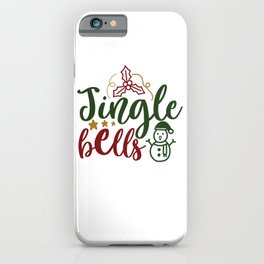Jingle Bells - Funny Christmas humor - Cute typography - Lovely Xmas quotes illustration iPhone Case