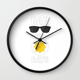 Ban the Rays Wall Clock