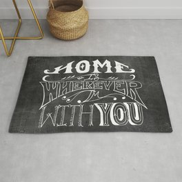 Home is Wherever im With You Rug