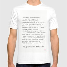 """""""To laugh often and much;"""" Ralph Waldo Emerson quote T-shirt"""