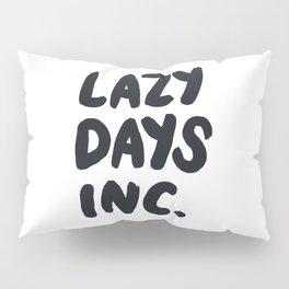 Lazy Days Inc B&W Pillow Sham