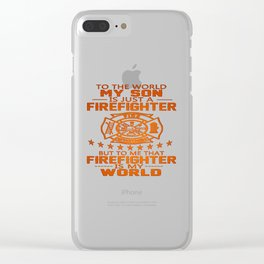 MY SON IS FIREFIGHTER Clear iPhone Case