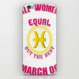 Best-Women-Born-On-March-09-Pisces---Sao-chép iPhone Skin
