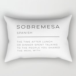 Sobremesa Definition Rectangular Pillow