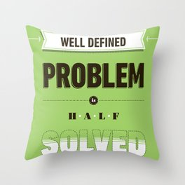 Well defined problem Throw Pillow