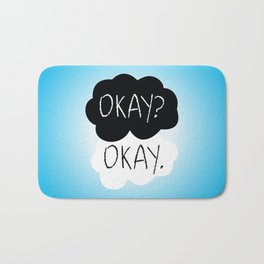 OKAY? OKAY. The Fault in Our Stars Bath Mat