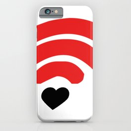 i love you more than free wifi! iPhone Case