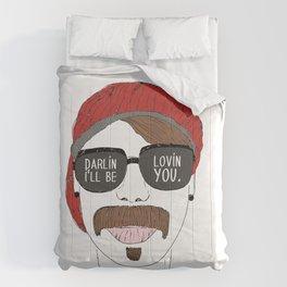 Darlin, I'll Be Lovin You.  Comforters