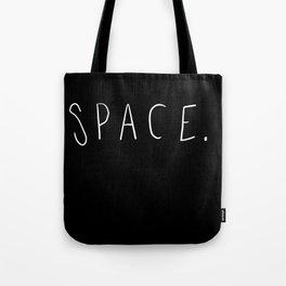 Space. Tote Bag