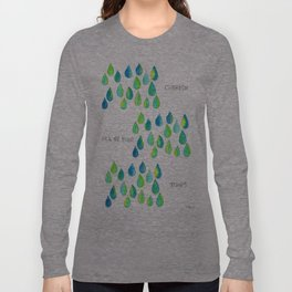 Cherish All of Your Tears blue green pattern tears illustration watercolor inspirational words Long Sleeve T-shirt