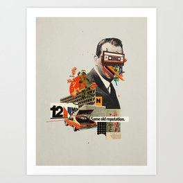 Same Old Reputation Art Print