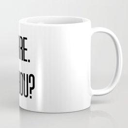 I Care. Do You? Coffee Mug