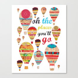 Oh The Places You'll Go, Print Canvas Print