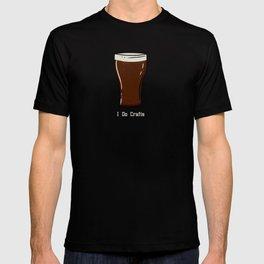 I do crafts - Dark craft beer T-shirt