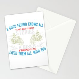 A good friend knows all your best best stories a biker friend has lived them all with you Stationery Cards