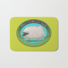 Sheep Stuff! Have I told EWE lately that I love EWE? Bath Mat