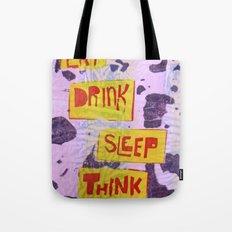 Eat Drink Sleep Think Tote Bag
