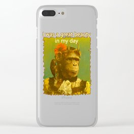 """Funny Horned Chimpanzee """"I was a great beauty in my day"""" Clear iPhone Case"""