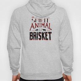 My Spirit Animal is Brisket Hoody