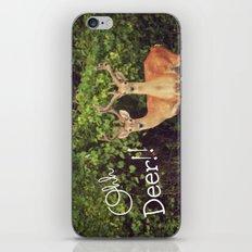Ohh Deer! iPhone & iPod Skin
