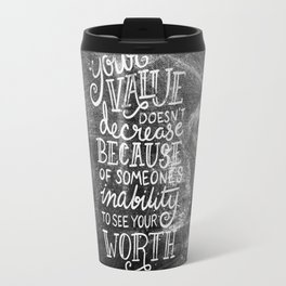 Your Value Quote - Hand Lettering Chalkboard Travel Mug