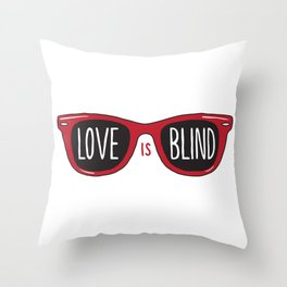 Love Is Blind Throw Pillow