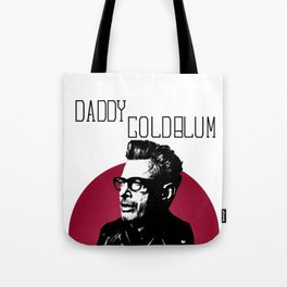 Daddy Goldblum Tote Bag