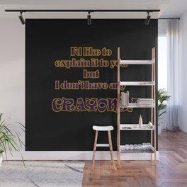 Funny One-Line Crayon Joke Wall Mural