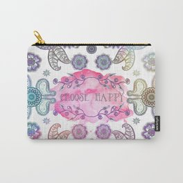 CHOOSE HAPPY Carry-All Pouch
