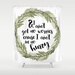 No Worries Shower Curtain