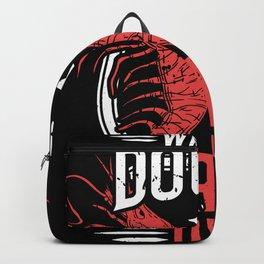 Jiu Jitsu Martial Arts When In Doubt Shrimp Out Backpack