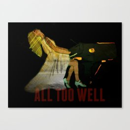 all too well Canvas Print
