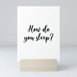 Sam Smith - How Do You Sleep Mini Art Print
