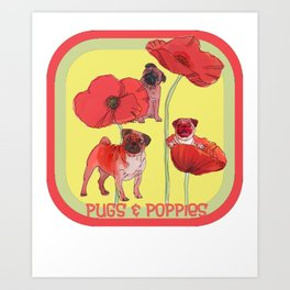 Pugs and Poppies Art Print