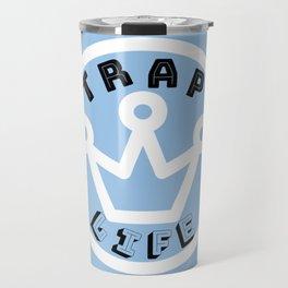 Trap Life Travel Mug