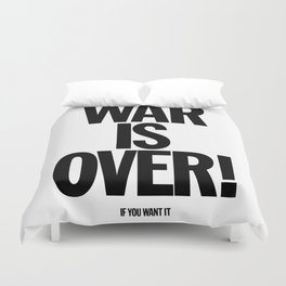 War Is Over - If You Want It -  John Lenon & Yoko Ono Poster Duvet Cover