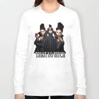 regina mills Long Sleeve T-shirts featuring TRUST NO BITCH - Regina by j0seph