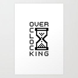 overclocking Art Print